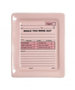 While You Were Out Ceramic Tray